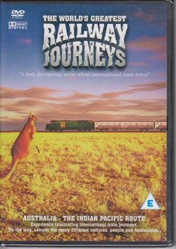 The World's Greatest Railway Journeys: Australia - The Indian Pacific Route